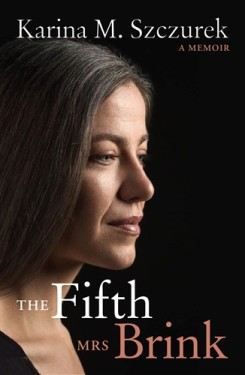 The-Fifth-Mrs-Brink-by-Karina-M.-Szczurek