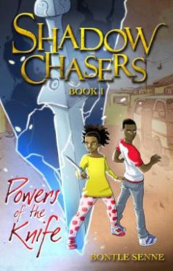 Shadow-Chasers-Book-1-by-Bontle-Senne