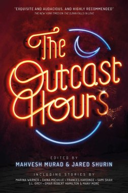 The Outcast Hours