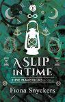 slip in time